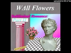 WΔll Flowers - Subliminal Romance Part II - Subliminal Romance