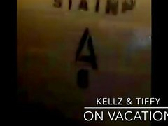 Kellz & Tiffy: On Vacation